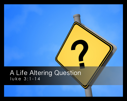 A Life Altering Question.001